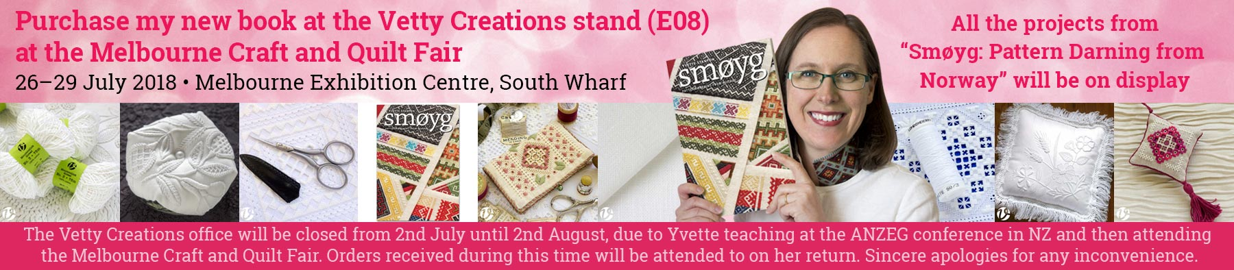 Vetty Creations will be at the Melbourne Craft and Quilt Fair