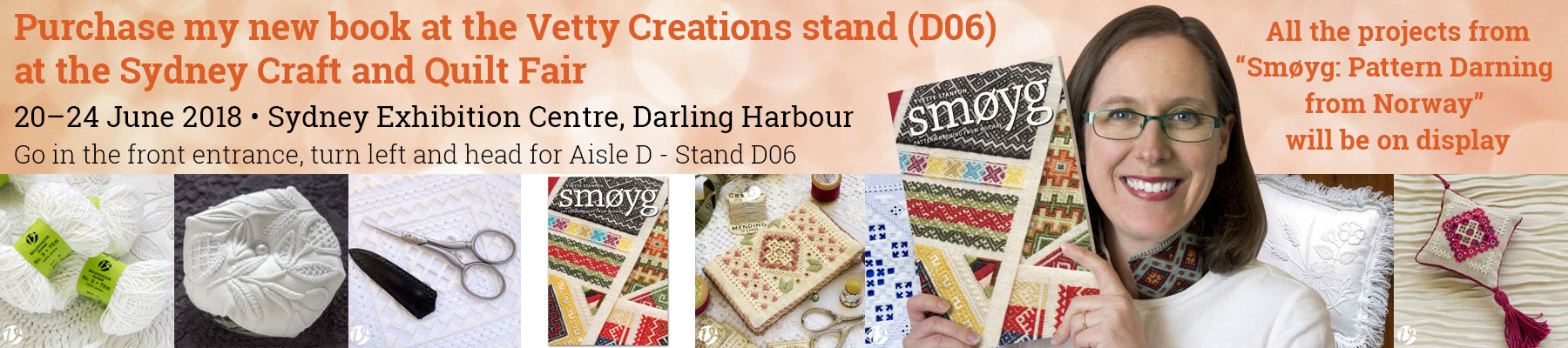 Vetty Creations will be at the Sydney Craft and Quilt Fair